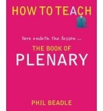 Book Review: Book of Plenary (Phil Beadle)