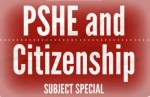 PSHE & Citizenship Subject Special