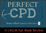 Book Review: Perfect (Teacher Led) CPD by @Shaun_Allison