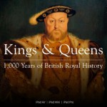 Kings and Queens: 1,000 Years of British Royal History