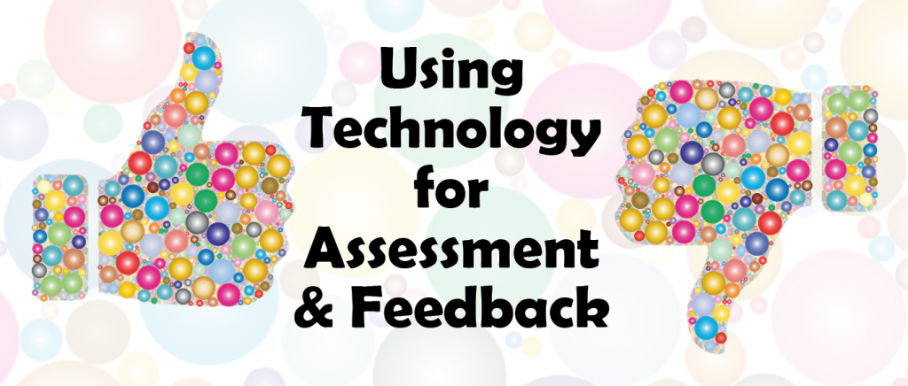 Course - Using Technology for Assessment & Feedback