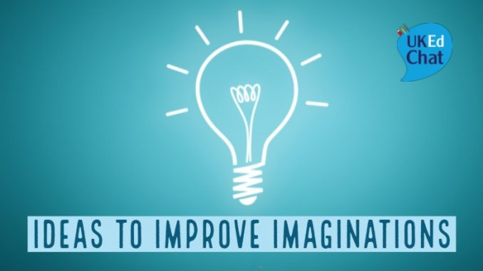 Ideas to Improve Imaginations