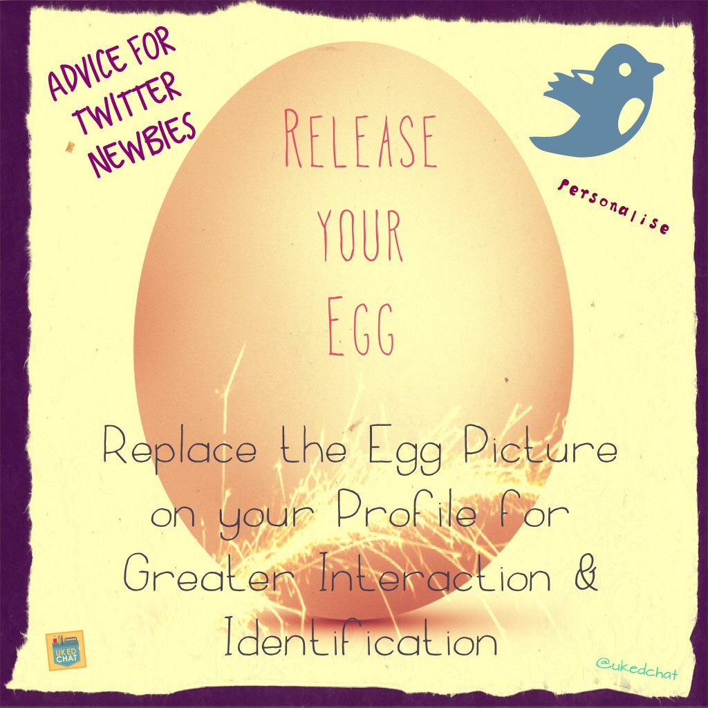 Helping colleagues set up a Twitter account? Share this image to encourage getting rid of the egg!
