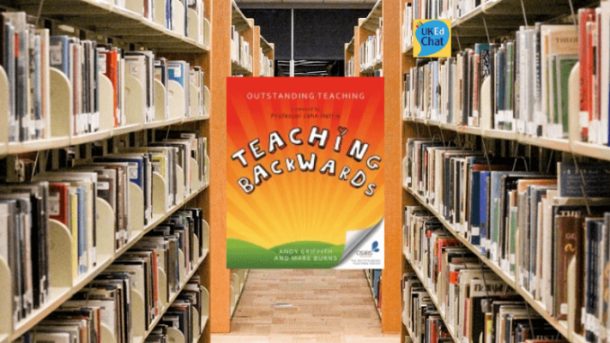 Book Review: Teaching Backwards By @OTeaching