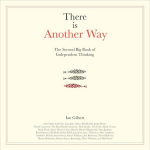 There is Another Way - The Second Big Book of Independent Thinking