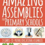 amazing assemblies for primary schools