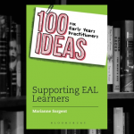 100 Ideas for Early Years Practitioners: Supporting EAL Learners