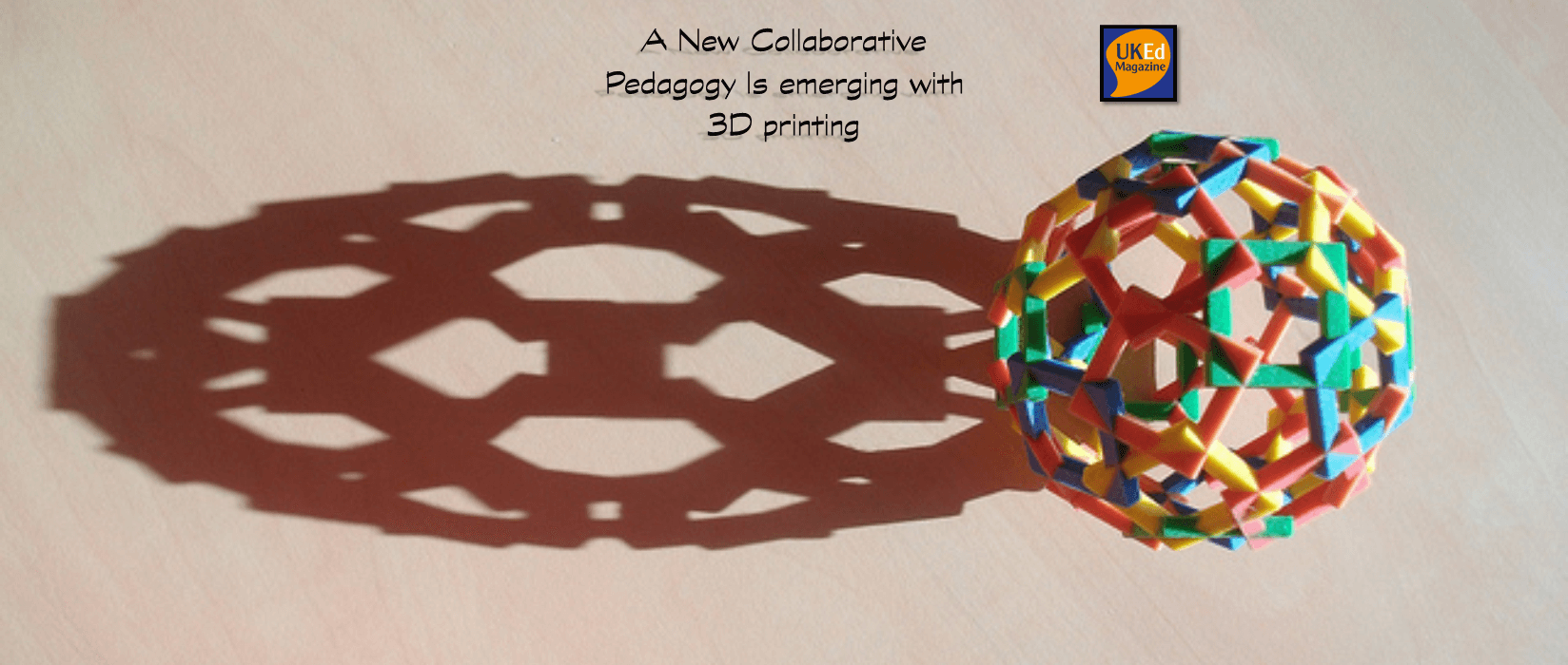 UKEdMag: A New Collaborative Pedagogy Is emerging with 3D printing by @coyle_kat – UKEdChat