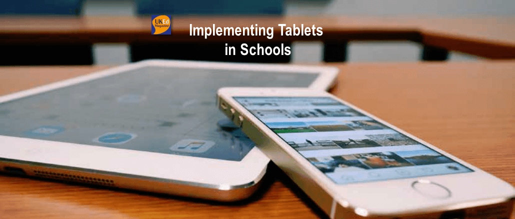 UKEdMag: Implementing Tablets in Schools by @ICTMagic – UKEdChat
