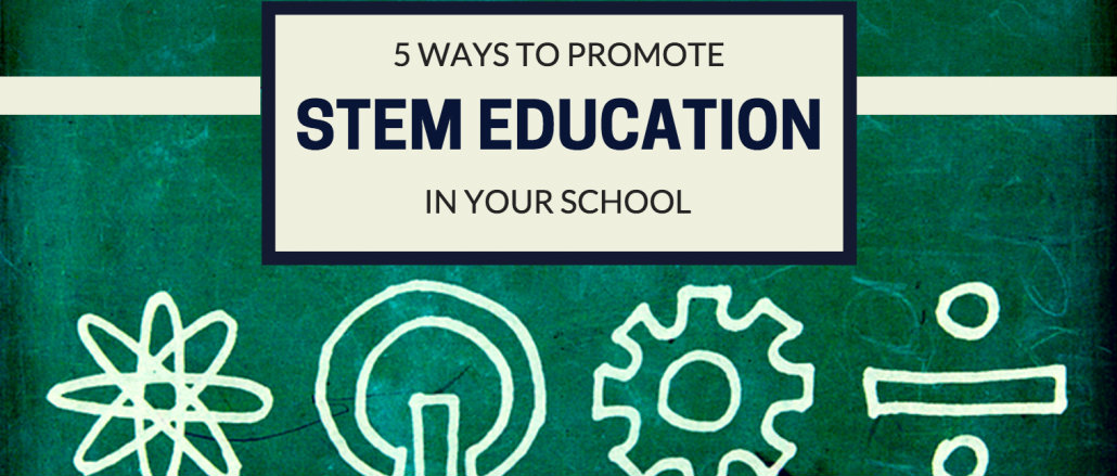 5 ways to promote STEM education in your school by @HowtoSTEM – UKEdChat