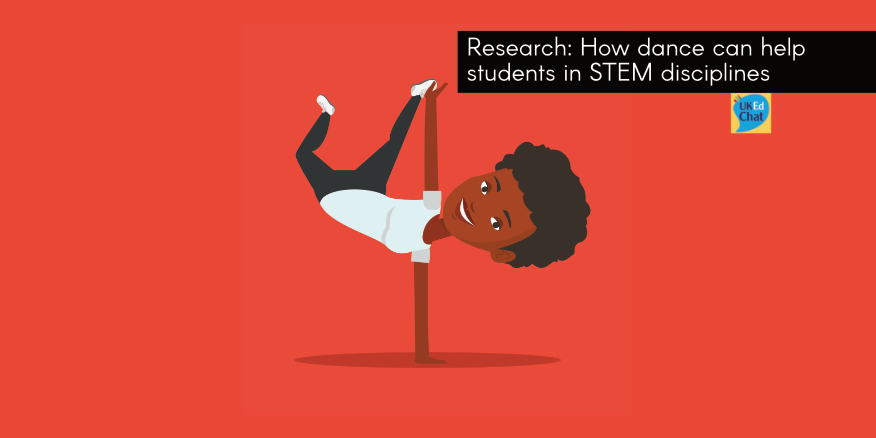 How dance can help students in STEM disciplines – UKEdChat