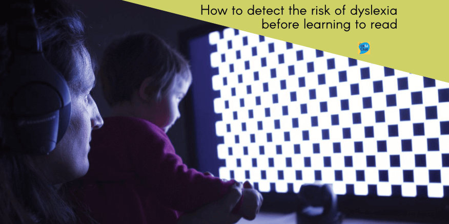 How to detect the risk of dyslexia before learning to read – UKEdChat