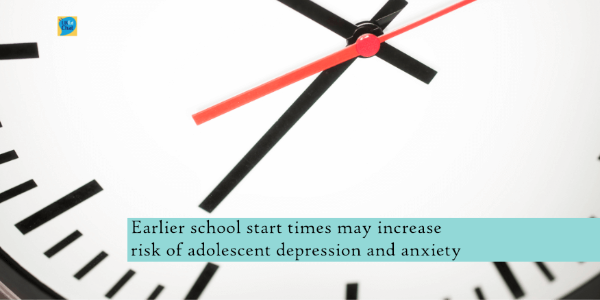 Earlier school start times may increase risk of adolescent depression and anxiety – UKEdChat