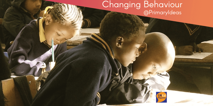 UKEdMag: Changing Behaviour by @PrimaryIdeas – UKEdChat
