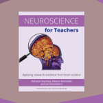 Neuroscience For Teachers Applying Research Evidence From Brain Science