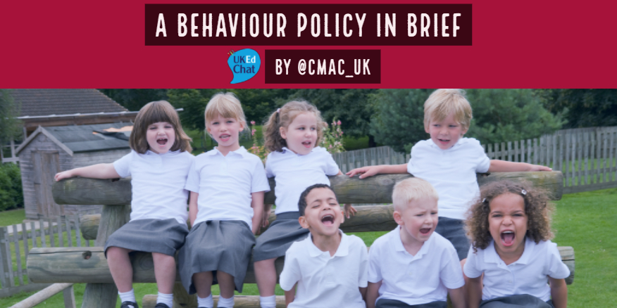 UKEdMag: A Behaviour Policy in Brief by @cmac_uk – UKEdChat
