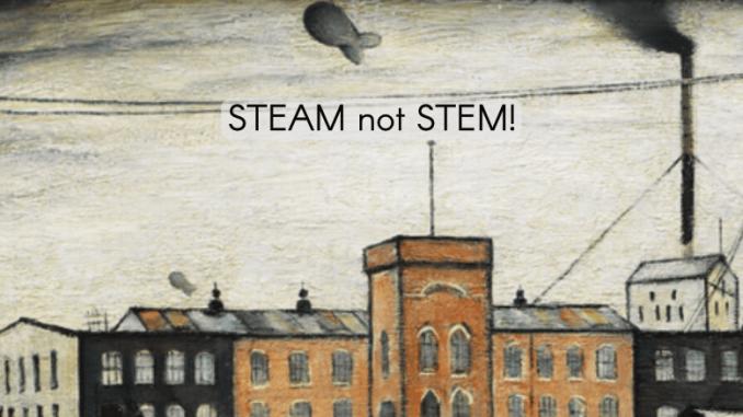 STEAM not STEM! by @boltcallum – UKEdChat