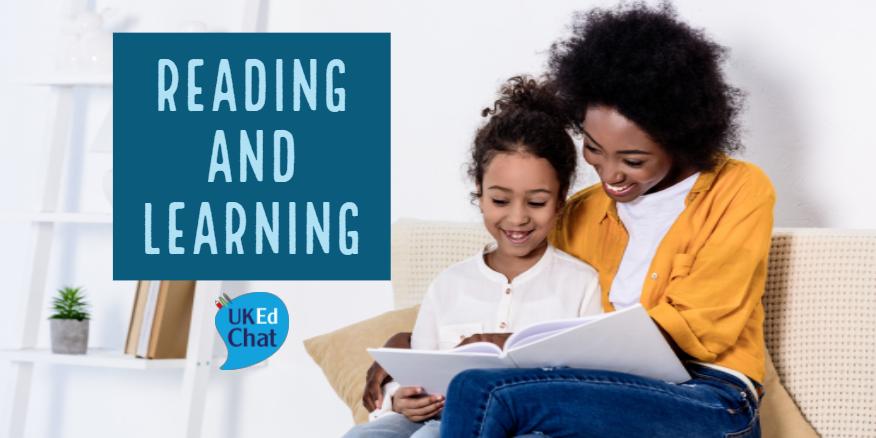Reading and Learning – UKEdChat