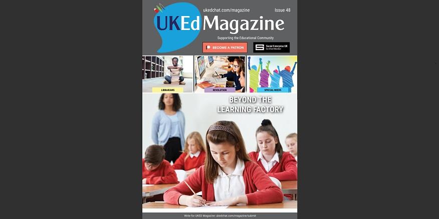 UKEdChat Magazine – Issue 48 – UKEdChat