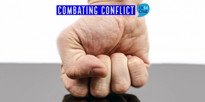 Combating Conflict – UKEdChat
