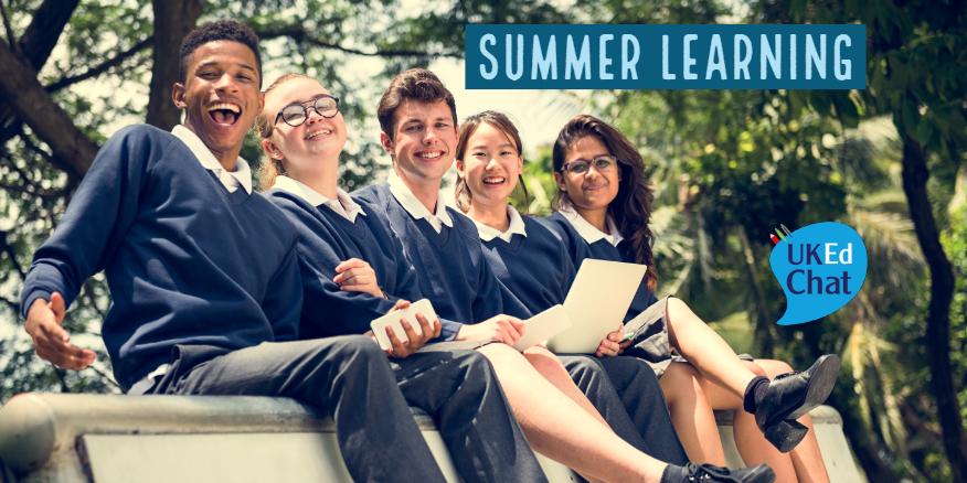 Summer Learning – UKEdChat