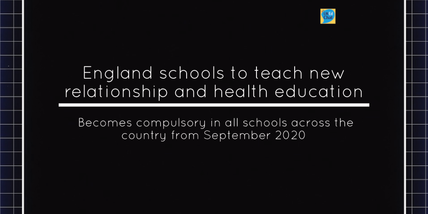 England schools to teach new relationship and health education – UKEdChat