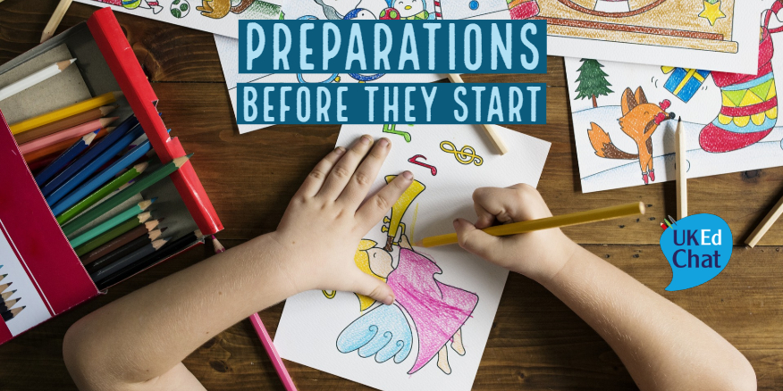 Preparations Before They Start – UKEdChat