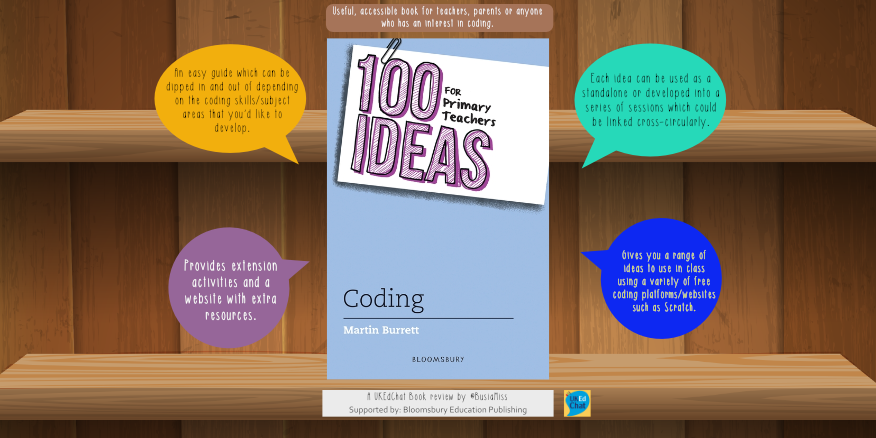 Book – 100 Ideas for Primary Teachers: Coding by @ICTMagic via @BloomsburyEd – UKEdChat