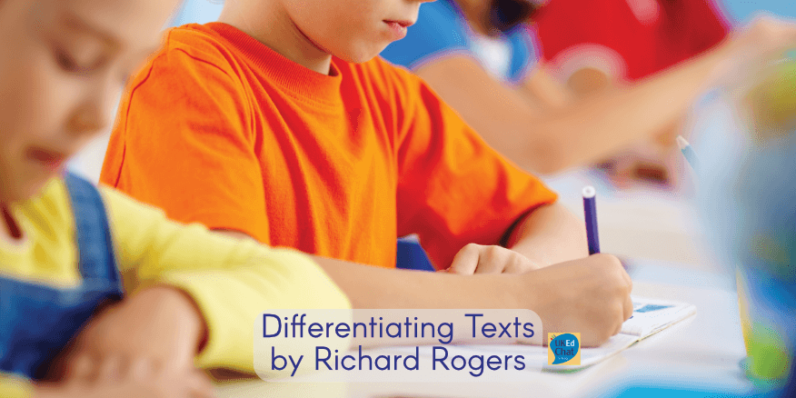 Differentiating Texts by @RichardJARogers – UKEdChat