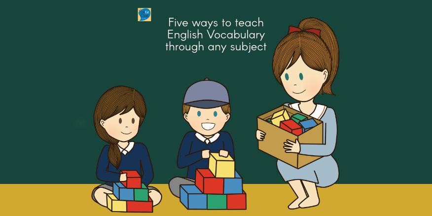 Five ways to teach English Vocabulary through any subject by @RichardJARogers – UKEdChat
