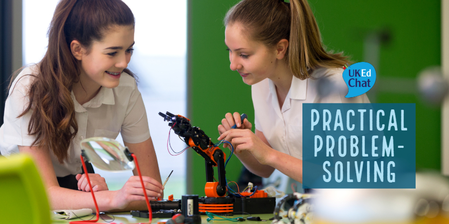 Practical Problem-Solving – UKEdChat