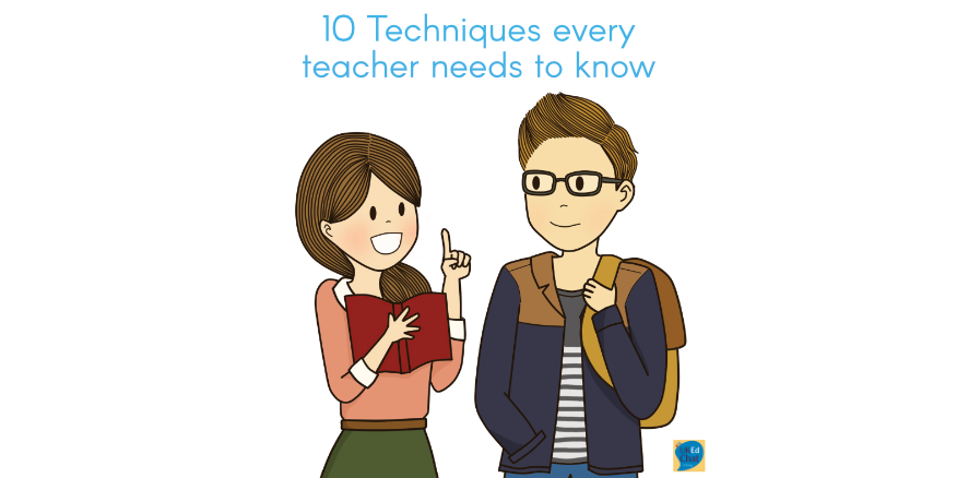 10 Techniques every teacher needs to know by @RichardJARogers – UKEdChat