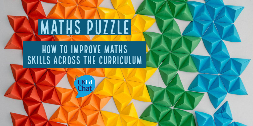 Maths Puzzle – How To Improve Maths Skills Across The Curriculum – UKEdChat