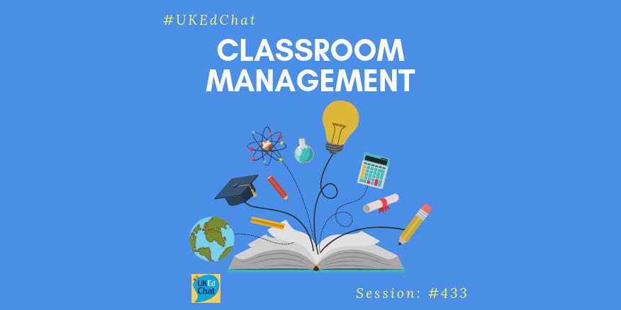 Classroom Management – UKEdChat