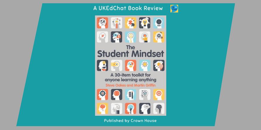 Book: The Student Mindset by @VESPAmindset via @CrownHousePub – UKEdChat
