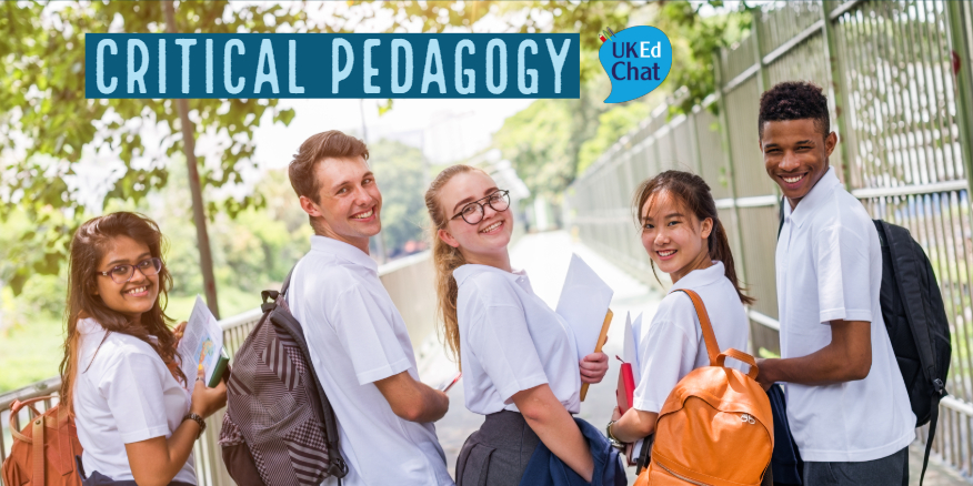 Critical Pedagogy – UKEdChat