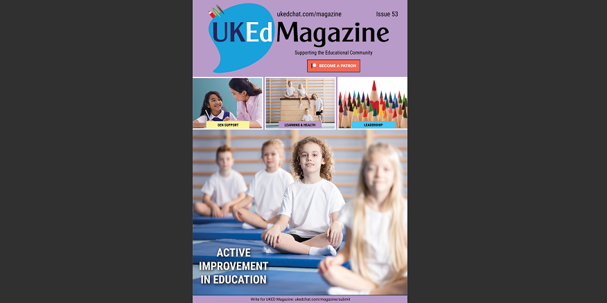 UKEd Magazine – Issue 53 – Page 5 – UKEdChat