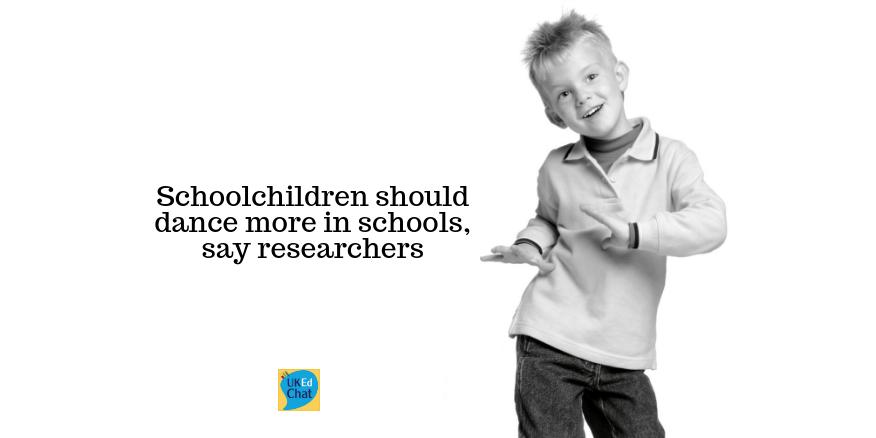 Schoolchildren should dance more in schools, say researchers – UKEdChat