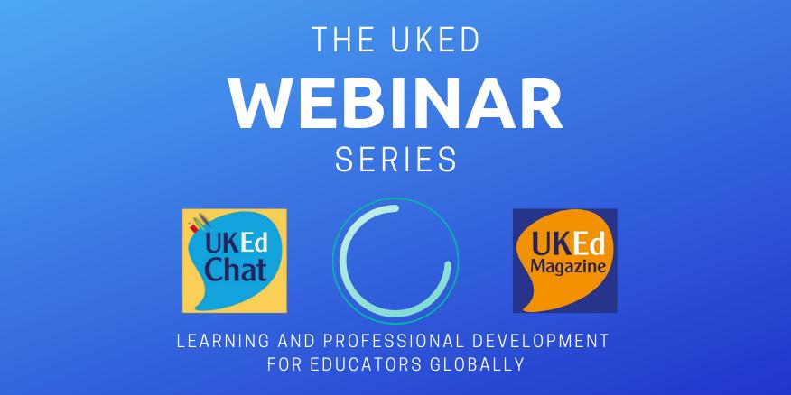 Webinar: Inspiring #EdTech in your teaching, with @ICTMagic – UKEdChat