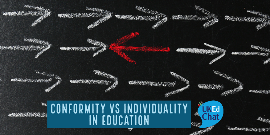 Conformity vs Individuality in Education – UKEdChat