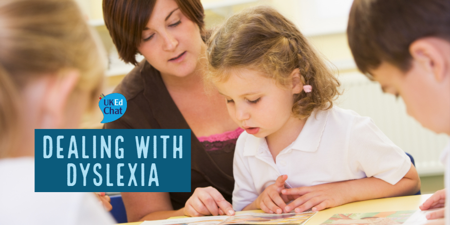 Dealing with Dyslexia – UKEdChat