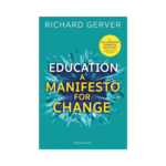 Education: A Manifesto for Change