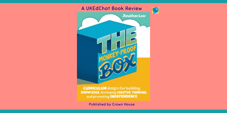 Book: The Monkey-Proof Box by @GuerrillaEd via @CrownHousePub – UKEdChat