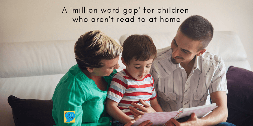 A 'million word gap' for children who aren't read to at home – UKEdChat