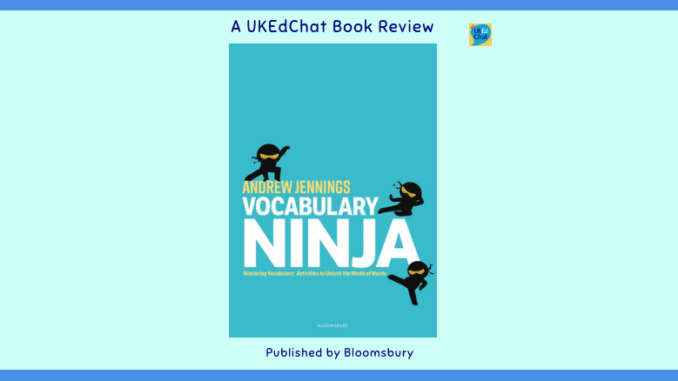 714bf073aef1 Book: Vocabulary Ninja: Mastering Vocabulary by @MrJenningsA via  @BloomsburyEd