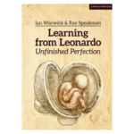 Learning with Leonardo: Unfinished Perfection - What does Da Vinci tell us about making children cleverer?
