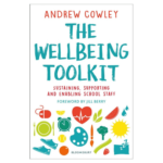 The Wellbeing Toolkit Sustaining, supporting and enabling school staff