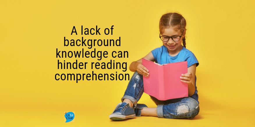 A lack of background knowledge can hinder reading comprehension