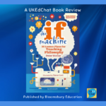 The If Machine, 2nd edition 30 Lesson Plans for Teaching Philosophy