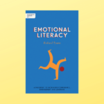 Independent Thinking On Emotional Literacy: A Passport To Increased Confidence, Engagement